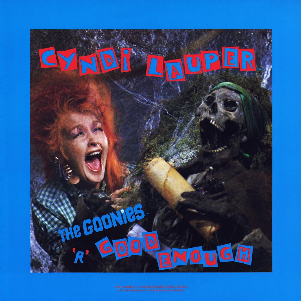 "Cyndi Lauper Songs Goonies Cyndi Lauper ""the Goonies 'r'"