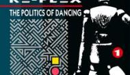 """The Lost Boys: Hard-To-Find '80s Albums (""""The Politics Of Dancing"""" byRe-Flex)"""