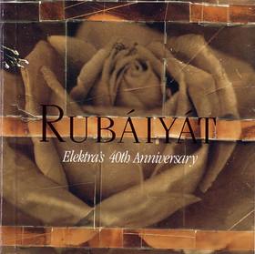 Rubáiyát_ Elektra's 40th Anniversary [Disc 1]