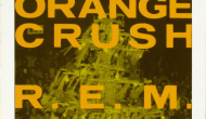 "EP-iphanies: R.E.M.'s ""Orange Crush"" [German 3″ CD Single]"