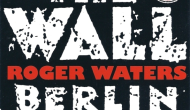 Roger Waters: The Wall – Berlin '90