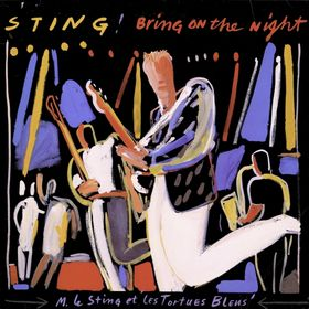 Bring On The Night [Disc 2]