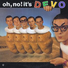 Oh No! It's Devo 1