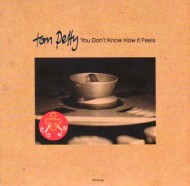 "EP-iphanies: Tom Petty's ""You Don't Know How It Feels"" European CD Single"