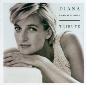 Diana, Princess Of Wales Tribute [Disc 1]