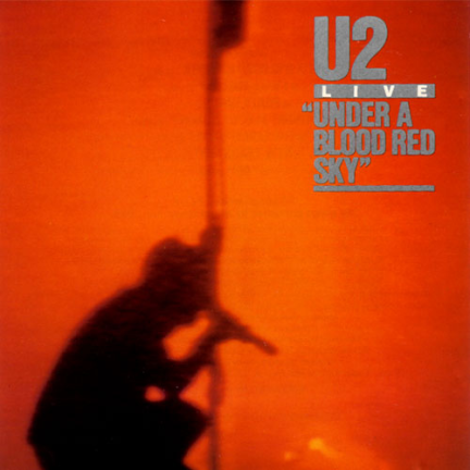 Under A Blood Red Sky [Original U.S. LP]