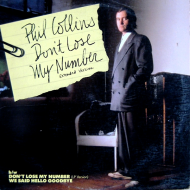 """EP-iphanies: Phil Collins' """"Don't Lose My Number"""" [U.S.12″]"""