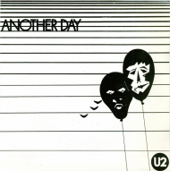 "45 RPM: U2's ""Another Day"" [Irish 7″]"