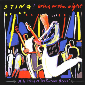 Bring On The Night [Disc 1]