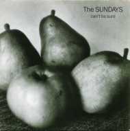 "EP-iphanies: The Sundays' ""Can't Be Sure"" [U.K. 12″]"