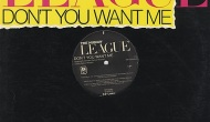 """EP-iphanies: The Human League's """"Don't You Want Me"""" [U.S.12″]"""