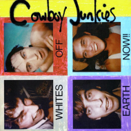 "The Lost Boys: Hard-To-Find '80s Albums (Cowboy Junkies' ""Whites Off Earth Now!!"")"