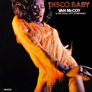 """Groovy Tuesday: Van McCoy & The Soul City Symphony's """"DiscoBaby"""""""