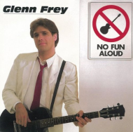 "The Lost Boys: Hard-To-Find '80s Albums (Glenn Frey's ""No Fun Aloud"")"