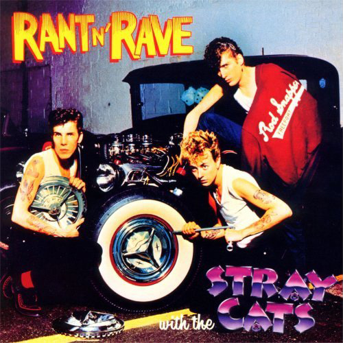 Rant N' Rave With The Stray Cats 1